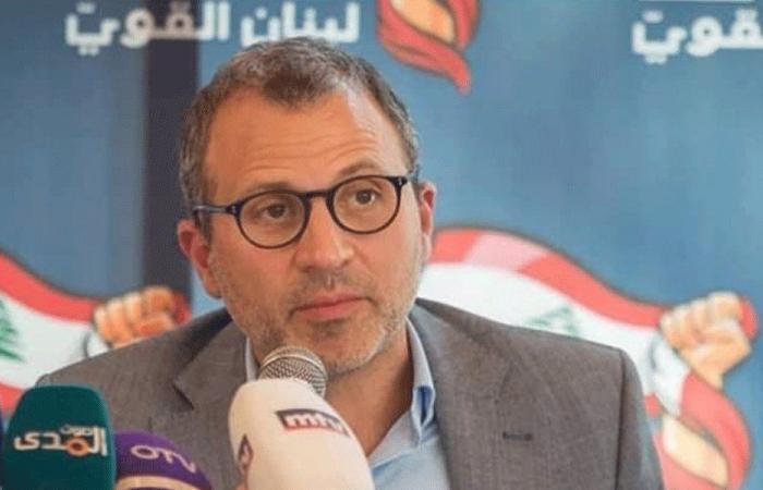 باسيل: نحن صورة لبنان الحقيقية.. وجعجع يريد بناء معارضة عنيفة ضد العهد